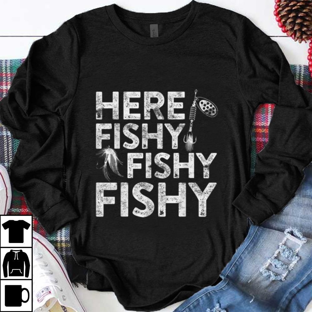 Premium Here Fishy Fishy Fishy Fisherman shirt