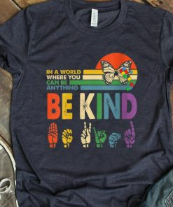 Premium In A World Where You Can Be Anything Be Kind Butterfly Vintage shirt 1 1 247x296 - Premium In A World Where You Can Be Anything Be Kind Butterfly Vintage shirt