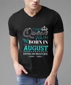 Premium This Queen Was Born In August Living My Best Life shirt 2 1 247x296 - Premium This Queen Was Born In August Living My Best Life shirt