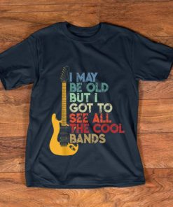 Premium Vintage I May Be Old But I Got To See All the Cool Bands Guitar Electric shirt 1 1 247x296 - Premium Vintage I May Be Old But I Got To See All the Cool Bands Guitar Electric shirt