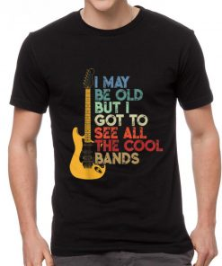 Premium Vintage I May Be Old But I Got To See All the Cool Bands Guitar Electric shirt 2 1 247x296 - Premium Vintage I May Be Old But I Got To See All the Cool Bands Guitar Electric shirt