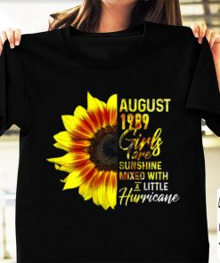 Pretty August 1989 Girls Are Sunshine Mixed With A Little Hurricane Sunflower shirt 1 1 247x296 - Pretty August 1989 Girls Are Sunshine Mixed With A Little Hurricane Sunflower shirt