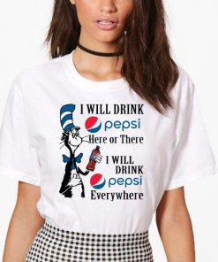 Pretty Dr Seuss i will drink Pepsi here or there i will drink Pepsi shirt 2 1 247x296 - Pretty Dr. Seuss i will drink Pepsi here or there i will drink Pepsi shirt