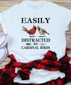 Pretty Easily Distracted By Cardinal Birds shirt 1 1 247x296 - Pretty Easily Distracted By Cardinal Birds shirt