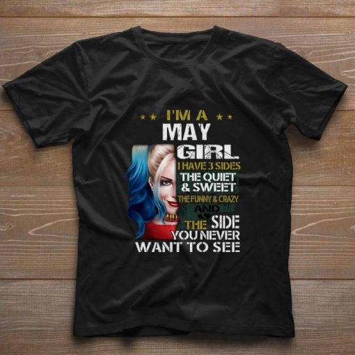 Pretty I m a may girl i have 3 sides the quiet sweet Harley Quinn shirt 1 1 510x510 - Pretty I'm a may girl i have 3 sides the quiet & sweet Harley Quinn shirt