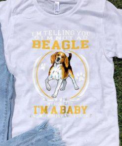 Pretty I m telling You I m Not A Beagle My Mom Said I m A Baby shirt 1 1 247x296 - Pretty I'm telling You I'm Not A Beagle My Mom Said I'm A Baby shirt