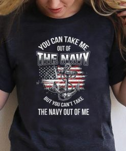 Pretty You Can Take Me Out Of The Navy But You Can t Take the Navy Out Of Me shirt 1 1 247x296 - Pretty You Can Take Me Out Of The Navy But You Can't Take the Navy Out Of Me shirt