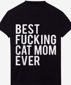 The best Best Fucking Cat Mom Ever shirt 1 1 247x296 - The best Best Fucking Cat Mom Ever shirt