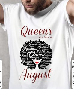 The best Queens Are Born In August shirt 2 1 247x296 - The best Queens Are Born In August shirt