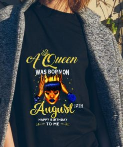 Top A Queen Was Born On August 19th Happy Birthday To Me shirt 2 1 247x296 - Top A Queen Was Born On August 19th Happy Birthday To Me shirt