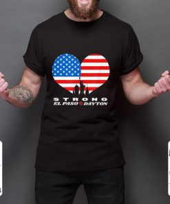 Top El Paso Dayton Strong Heart American Flag shirt 2 1 247x296 - Top El Paso Dayton Strong Heart American Flag shirt
