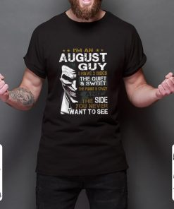 Top Joker I m An August Guy I Have 3 Sides The Quiet Sweet shirt 2 1 247x296 - Top Joker I'm An August Guy I Have 3 Sides The Quiet & Sweet shirt