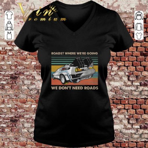 Top Roads where we re going we don t need roads back to the future shirt 3 1 510x510 - Top Roads where we're going we don't need roads back to the future shirt
