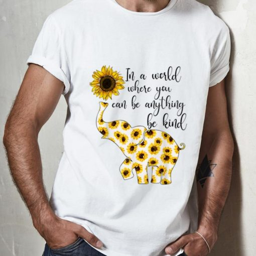 Top Sunflower In A World Where You Can Be Anything Be Kind shirt 2 1 510x510 - Top Sunflower In A World Where You Can Be Anything Be Kind shirt
