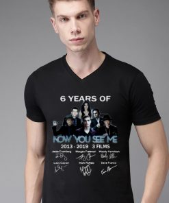 Awesome 6 Years Of Now You See Me 3 Films 2013 2019 Signature shirt 2 1 247x296 - Awesome 6 Years Of Now You See Me 3 Films 2013-2019 Signature shirt