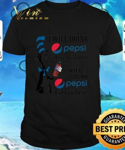 Awesome Dr Seuss i will drink Pepsi here or there i will drink Pepsi shirt 1 1 247x296 - Awesome Dr. Seuss i will drink Pepsi here or there i will drink Pepsi shirt
