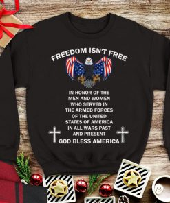 Awesome Freedom Isn t Free In Honor Of The Men And Women Who Served In The Armed Forces God Bless America shirt 1 1 247x296 - Awesome Freedom Isn't Free In Honor Of The Men And Women Who Served In The Armed Forces God Bless America shirt
