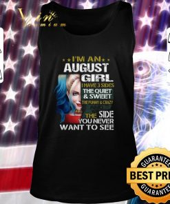 Awesome Harley Quinn I m a august girl i have 3 sides the quiet sweet shirt 2 1 247x296 - Awesome Harley Quinn I'm a august girl i have 3 sides the quiet sweet shirt