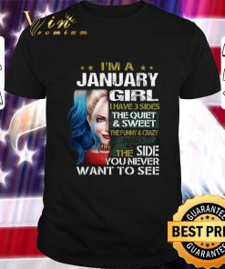 Awesome I m a january girl i have 3 sides the quiet sweet Harley Quinn shirt 1 1 247x296 - Awesome I'm a january girl i have 3 sides the quiet sweet Harley Quinn shirt
