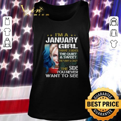 Awesome I m a january girl i have 3 sides the quiet sweet Harley Quinn shirt 2 1 510x510 - Awesome I'm a january girl i have 3 sides the quiet sweet Harley Quinn shirt