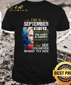 Awesome I m a september girl i have 3 sides the quiet sweet Harley Quinn shirt 1 1 247x296 - Awesome I'm a september girl i have 3 sides the quiet sweet Harley Quinn shirt