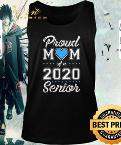 Awesome Proud mom of a 2020 senior shirt 2 1 247x296 - Awesome Proud mom of a 2020 senior shirt