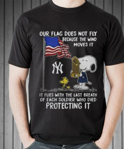 Awesome Snoopy New York Yankees Our Flag Does Not Fly Because The Wind Moves It shirt 2 1 247x296 - Awesome Snoopy New York Yankees Our Flag Does Not Fly Because The Wind Moves It shirt
