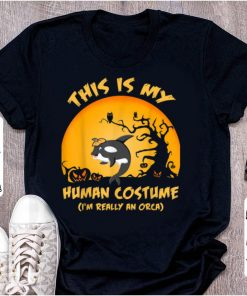 Beautiful This Is My Human Costume I m Really An Orca Whale shirt 2 1 247x296 - Beautiful This Is My Human Costume I'm Really An Orca Whale shirt