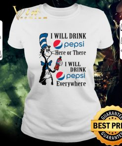 Funny Dr Seuss i will drink Pepsi here or there i will drink Pepsi shirt 2 1 247x296 - Funny Dr. Seuss i will drink Pepsi here or there i will drink Pepsi shirt