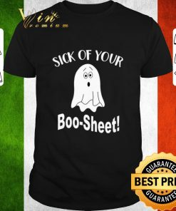 Funny Sick of your ghost boo sheet shirt 1 1 247x296 - Funny Sick of your ghost boo-sheet shirt