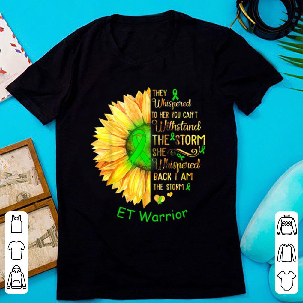 Hot I Am The Storm ET Warrior Cancer Awareness shirt