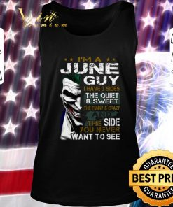 Hot I m a june guy i have 3 sides the quiet sweet Joker shirt 2 1 247x296 - Hot I'm a june guy i have 3 sides the quiet & sweet Joker shirt