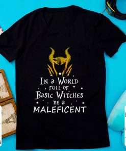 Hot In a world full of basic witches be a Maleficent shirt 1 1 247x296 - Hot In a world full of basic witches be a Maleficent shirt