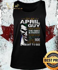 Hot Joker i m an april guy i have 3 sides the quiet sweet the funny shirt 2 1 247x296 - Hot Joker i'm an april guy i have 3 sides the quiet sweet the funny shirt