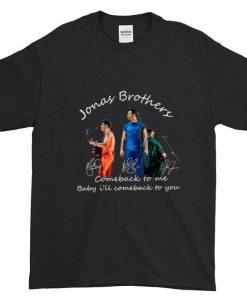 Hot Jonas Brothers comeback to me baby i ll comeback to you shirt 1 1 247x296 - Hot Jonas Brothers comeback to me baby i'll comeback to you shirt