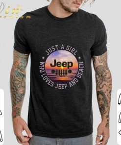 Hot Just a girl jeep who loves jeep and beach shirt 2 1 247x296 - Hot Just a girl jeep who loves jeep and beach shirt