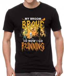 Hot My Broom Broke So Now I Go Running Halloween shirt 2 1 247x296 - Hot My Broom Broke So Now I Go Running Halloween shirt