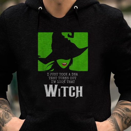 I Just Took A DNA Test Turns Out I m 100 That Witch Halloween shirts 2 1 510x510 - I Just Took A DNA Test Turns Out I'm 100% That Witch Halloween shirts