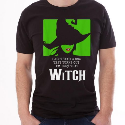 I Just Took A DNA Test Turns Out I m 100 That Witch Halloween shirts 3 1 510x510 - I Just Took A DNA Test Turns Out I'm 100% That Witch Halloween shirts