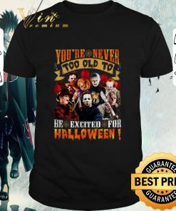 Nice Horror movie characters you re never too old to be excited for halloween shirt 1 1 247x296 - Nice Horror movie characters you're never too old to be excited for halloween shirt