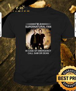 Nice I m a supernatural fan in case of emergency call Sam or Dean shirt 1 1 247x296 - Nice I'm a supernatural fan in case of emergency call Sam or Dean shirt