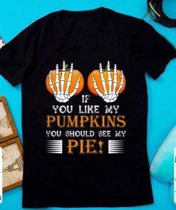 Nice If You Like My Pumpkins You Should See My Pie Boobs shirt 1 1 247x296 - Nice If You Like My Pumpkins You Should See My Pie! Boobs shirt