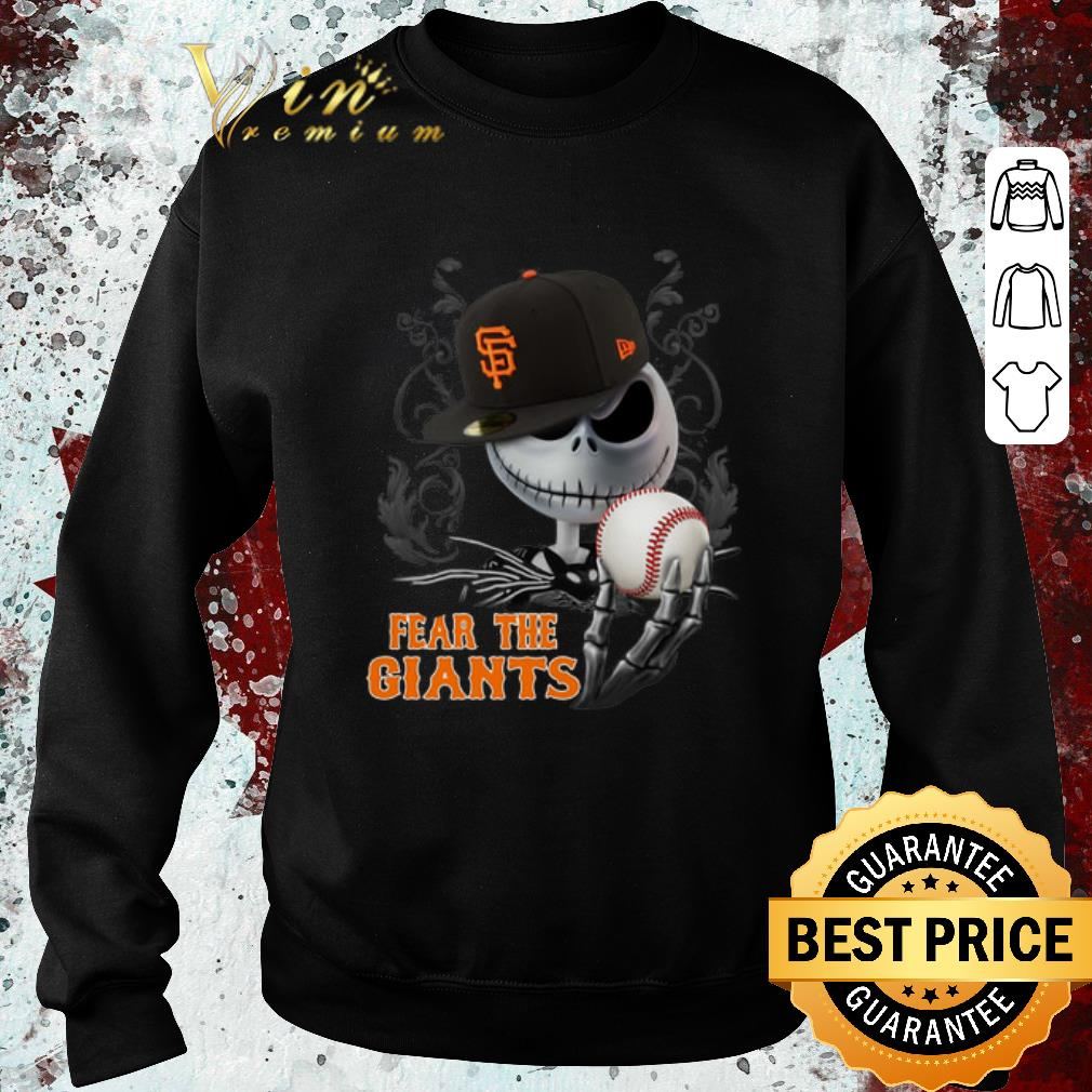 Nice Jack Skellington Fear The San Francisco Giants shirt