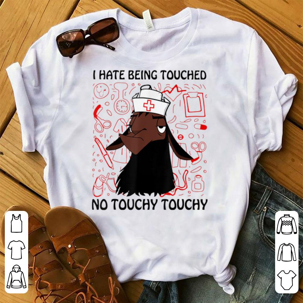 Nice Llama Nurse I Hate Being Touched No Touchy Touchy shirt