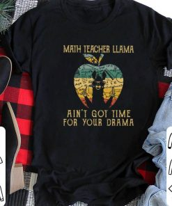 Nice Math teacher llama ain t got time for your drama apple vintage shirt 2 2 1 247x296 - Nice Math teacher llama ain't got time for your drama apple vintage shirt