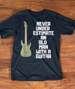 Nice Never Underestimate An Old Man With A Guitar shirts 1 1 247x296 - Nice Never Underestimate An Old Man With A Guitar shirts