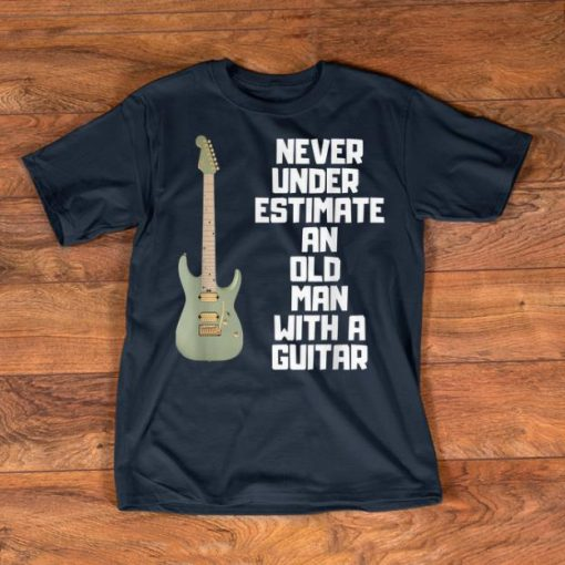 Nice Never Underestimate An Old Man With A Guitar shirts 1 1 510x510 - Nice Never Underestimate An Old Man With A Guitar shirts