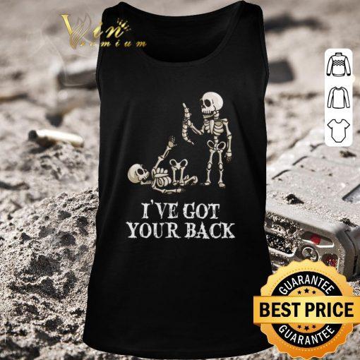 Nice Skeletons i ve got your back shirt 2 1 510x510 - Nice Skeletons i've got your back shirt