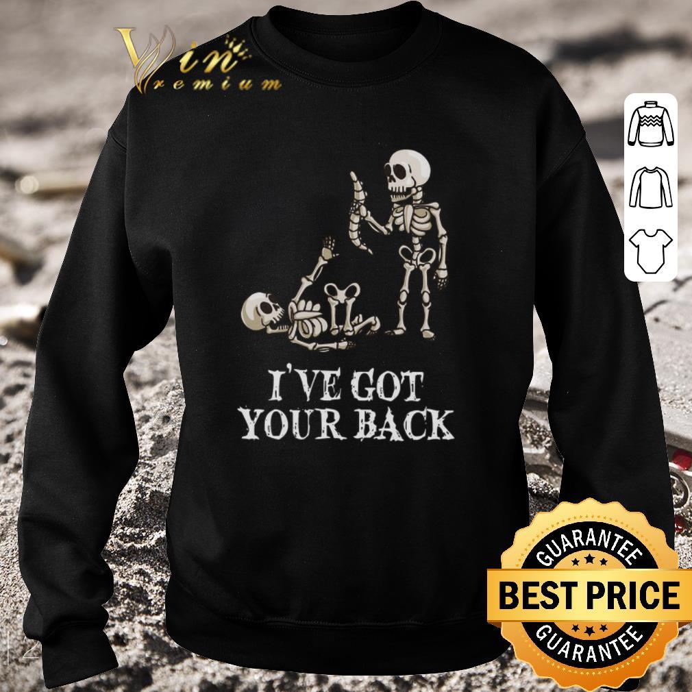 Nice Skeletons i've got your back shirt