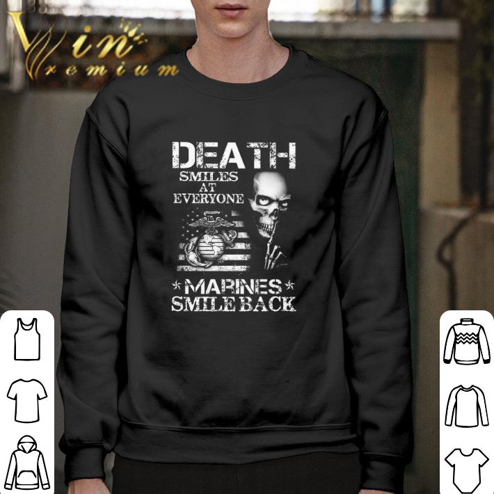 Official Death smiles at everyone Marines smile back shirt
